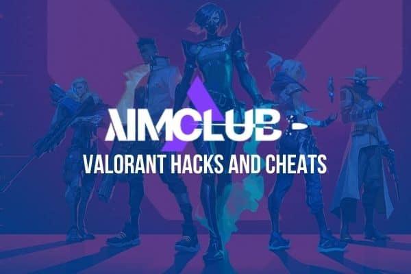 AimClub Valorant Hacks