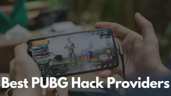 Best PUBG Hack Providers