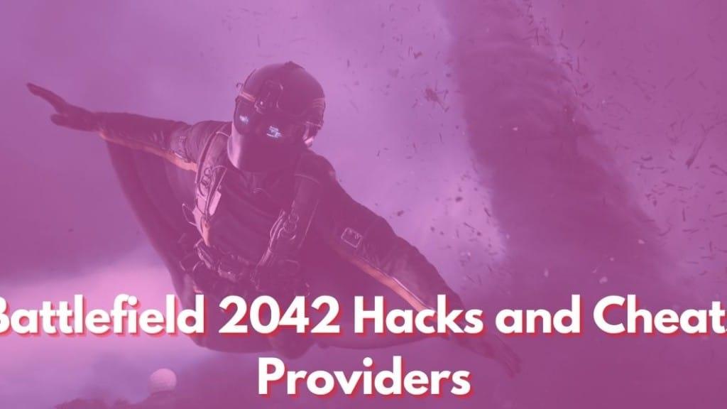 Battlefield 2042 Hacks