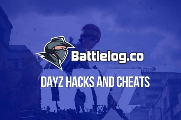 Battlelog DayZ Hacks