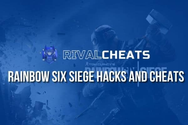 Rivalcheats Rainbow Six Siege Hack